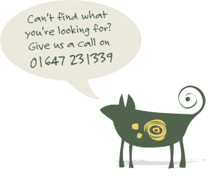 Can't find what you're looking for? Call us on 01647 231339